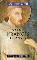 An Hour with Saint Francis of Assisi