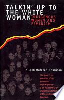 Talkin  Up to the White Woman Book PDF