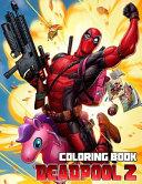 Deadpool 2 Coloring Book