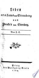 Leben Jaroslaws von Sternberg und Zdenko's von Sternberg