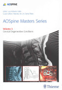 Aospine Masters Series Volume 3 Cervical Degenerative Conditions