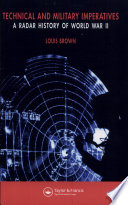 Technical and Military Imperatives