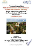 12th International Conference on Cyber Warfare and Security 2017 Proceedings