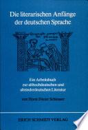 Die literarischen Anfänge der deutschen Sprache