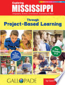 Exploring Mississippi Through Project Based Learning
