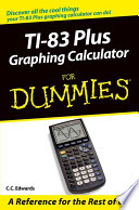 TI 83 84 Plus Graphing Calculators For Dummies