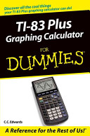 TI-83/84 Plus Graphing Calculators For Dummies