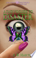 A Fairy s Guide to Disaster