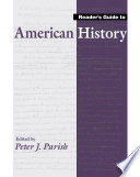 Reader's Guide To American History : the history of the united states, offering such...