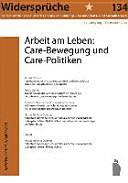 Arbeit am Leben  Care Bewegung und Care Politiken
