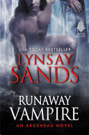 Runaway Vampire : novel from new york times bestselling author...