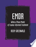 EMDR Within a Phase Model of Trauma Informed Treatment
