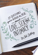25 Questions You re Afraid to Ask About Love  Sex  and Intimacy
