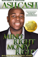 Mind Right, Money Right Is A Book Designed To Teach You How
