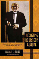 Recasting Bourgeois Europe : cover....