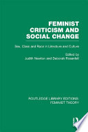 Feminist Criticism and Social Change  RLE Feminist Theory