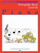 Alfred s Basic Piano Course Notespeller  Bk 1a