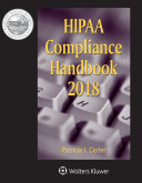 Hipaa Compliance Handbook  2018 Edition
