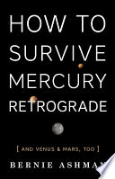 How to Survive Mercury Retrograde And Achieve Success Retrogrades Can Present Unexpected Opportunities
