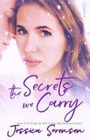 Secrets We Carry