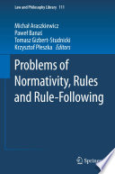 Problems of Normativity  Rules and Rule Following