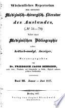 Woechentliches repertorium der neuesten medizinisch chirurgisches literatur des auslandes