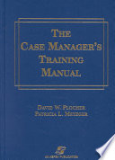 The Case Manager s Training Manual