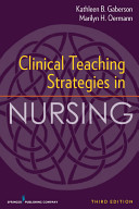 Clinical Teaching Strategies in Nursing  Third Edition