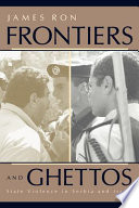 Frontiers and Ghettos