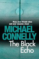 The Black Echo  Harry Bosch Mystery 1