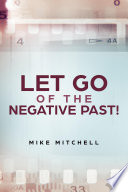 Let Go Of The Negative Past