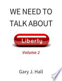 We Need to Talk About Liberty