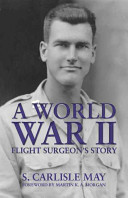 A World War II Flight Surgeon's Story