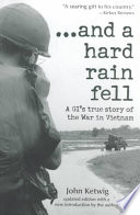 And a Hard Rain Fell
