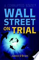 Wall Street on Trial