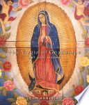 The Virgin of Guadalupe That Celebrates A Popular Cultural Icon A Venerable