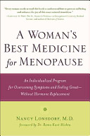 A Woman's Best Medicine for Menopause