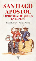 Santiago Ap  stol combate a los moros en el Per