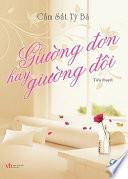 Truyen ngon tinh - Giuong don hay giuong doi