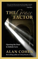 The Grace Factor  Opening the Door to Infinite Love