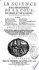 La Science des personnes de la Cour, de l'épée et de la robe, du sieur de Chevigny