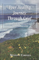 Your Healing Journey Through Grief