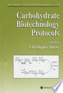 Carbohydrate Biotechnology Protocols