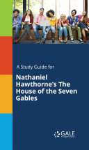 download ebook a study guide for nathaniel hawthorne\'s the house of the seven gables pdf epub