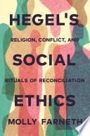 Hegel s Social Ethics