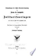 Verhandlungen der sechsten Generalversammlung des Vereins für Socialpolitik über die Zolltarifvorlagen am 21. und 22. April 1879 in Frankfurt a. M.