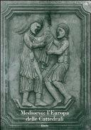 Medioevo  l Europa delle cattedrali Book PDF