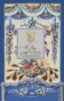 A Day With Marie Antoinette : life of marie antoinette and reveals...