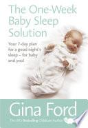 The One Week Baby Sleep Solution