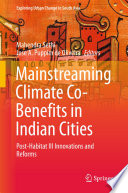 Mainstreaming Climate Co Benefits in Indian Cities